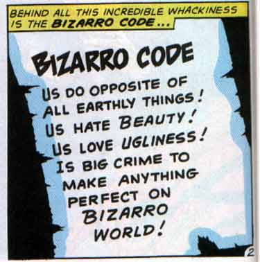 The Bizarro Code
